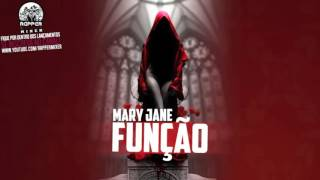 Função - Mary Jane [ NOVA 2015 + DOWNLOAD ]