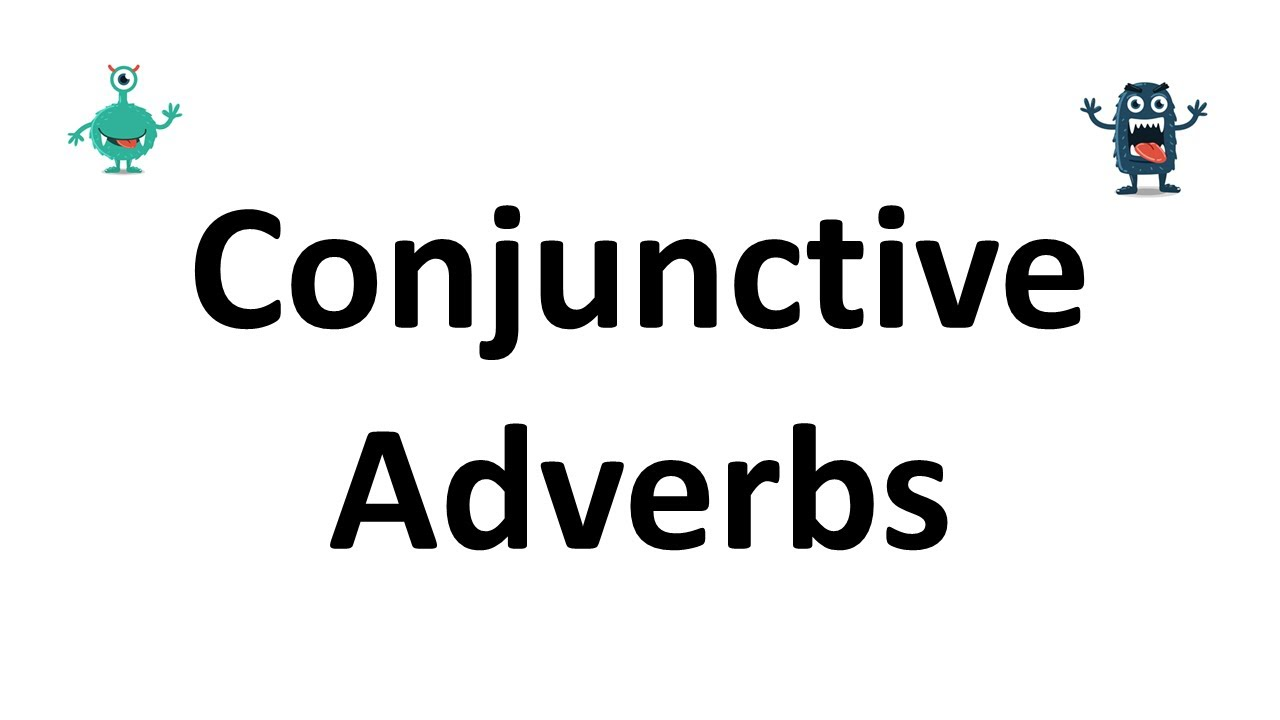 hight resolution of Conjunctive Adverbs   What Are Conjunctive Adverbs?