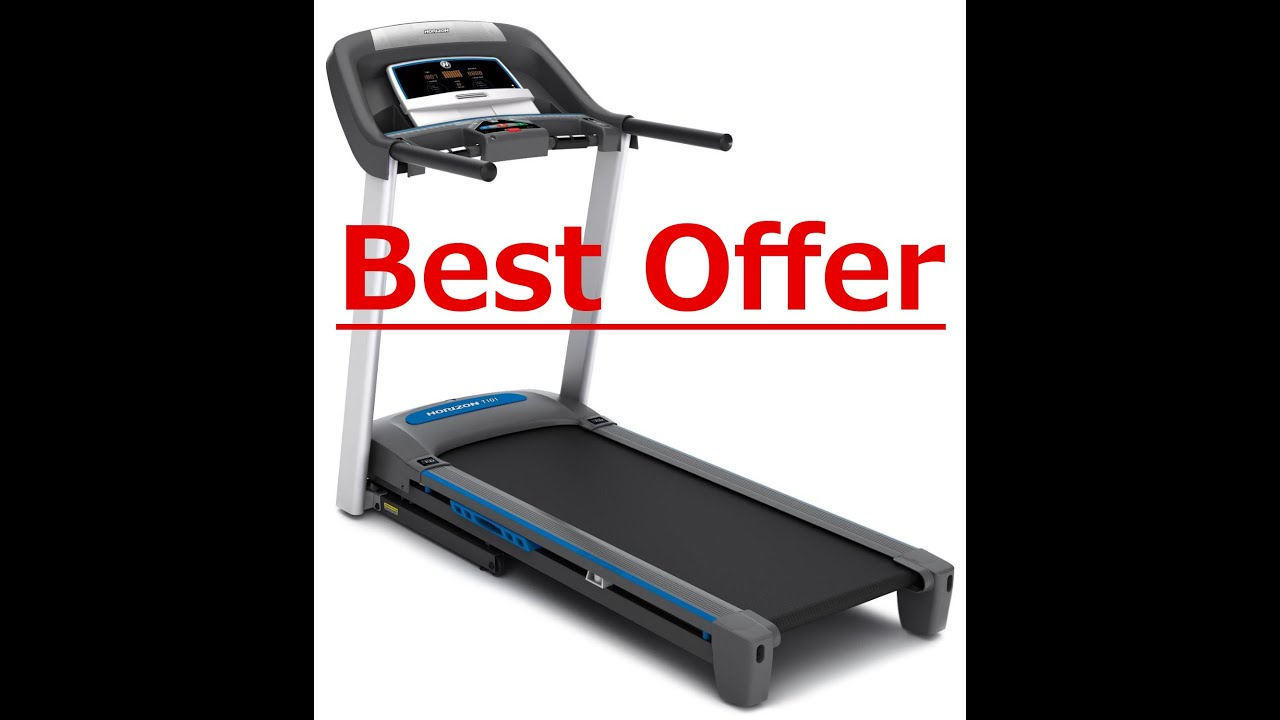 Get Your Horizon Fitness T101 Treadmill Right Now Right