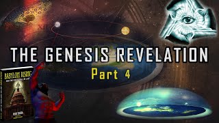 The Genesis Revelation Part 4: Babylon Rising and the First Shall Be Last