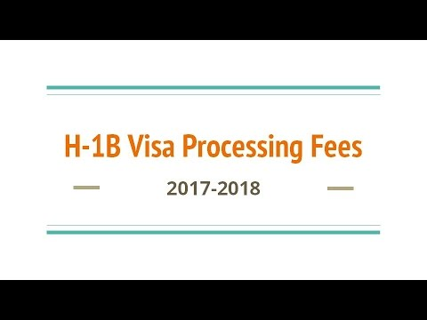 H-1B Visa Processing Fees 2017-2018