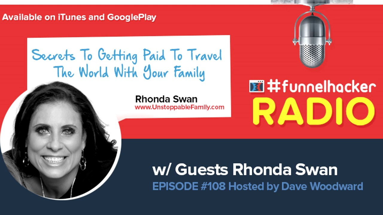 Rhonda Swan, Secrets To Getting Paid To Travel The World With Your Family