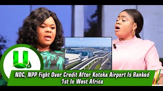 NDC, NPP Fight Over Credit After Kotoka Airport Is Ranked 1st In West Africa