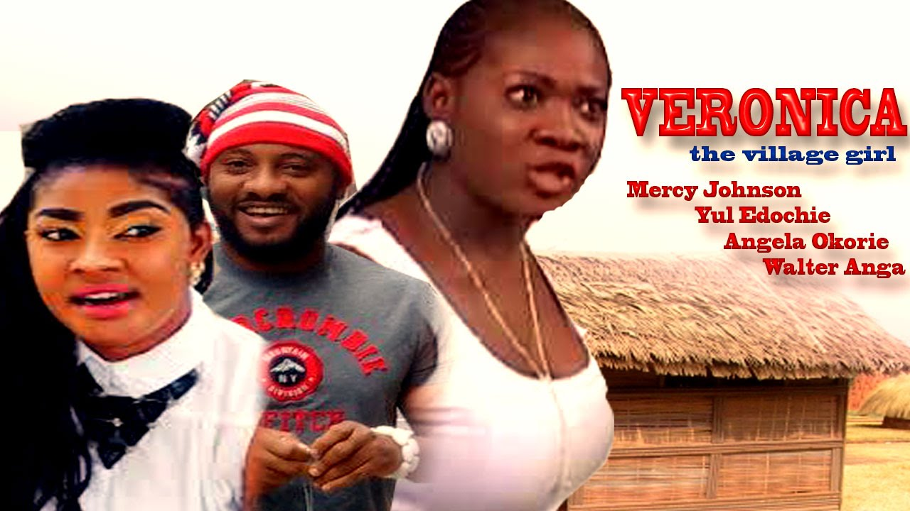 Download Veronica The Village Girl Season 1 - Latest Nigerian Nollywood Movie