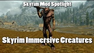 Skyrim Mod Spotlight Skyrim Immersive Creatures New Lore Friendly Monsters And Creatures
