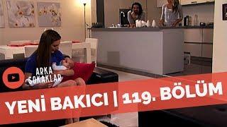 Arka Sokaklar - Murat'la Zeynep'in Bebeğine Bakıcı Gelirse | 119. Bölüm