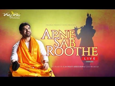 Apne Sab Roothe - LIVE Version