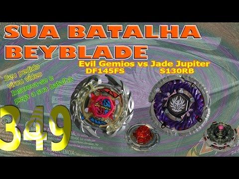 Sua Batalha Beyblade 349 - Evil Gemios DF145FS vs Jade Jupiter S130RB (Your Beyblade Battle)