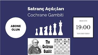 Kazandıran Satranç Açılışları #2 - Cochrane Gambiti |Petrof Savunması Axf7
