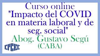 Charla Actualización Laboral Y De Los Recursos De La Seguridad Social - Gustavo Segú  Caba
