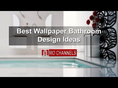 Best Wallpaper Bathroom Design Ideas