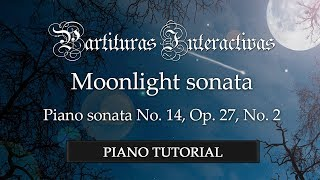 Moonlight sonata (full score) PIANO TUTORIAL - Beethoven