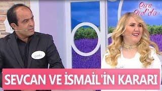 Sevcan ve İsmail'in kararı - Esra Erol'da 11 Nisan 2017 - 377. Bölüm - atv