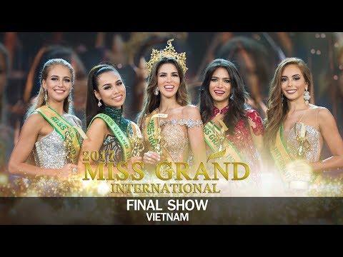 Miss Grand International 2017 - Final Show in Vietnam (DIRECTOR CUT)