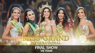 Miss Grand International 2017 - Final Show in Vietnam (DIRECTOR'S CUT)