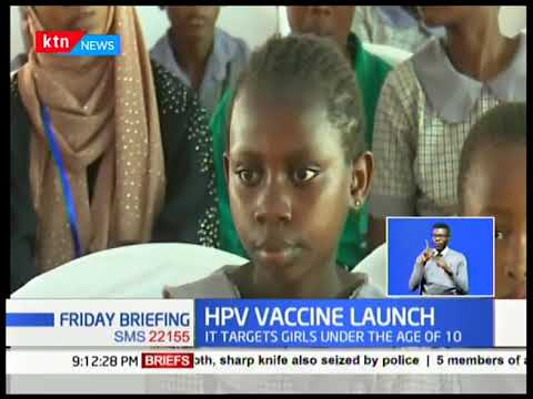 HPV Vaccine Launch: President Uhuru launches cervical cancer vaccine that targets girls under 10