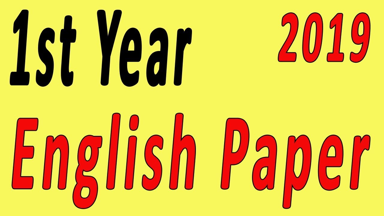 1st Year English Important Guess Paper 2019