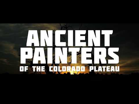 Ancient Painters of the Colorado Plateau - TRAILER