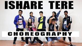 Ishare Tere Dance Choreography | Guru Randhawa | ABDC