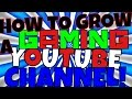 """HOW TO GROW A """"GAMING YOUTUBE""""CHANNEL!TIPS+TRICKS/VERY EASY!MUST WATCH!"""