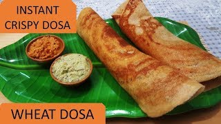 Wheat Dosa Recipe For Diabetes | Instant Wheat Flour Dosa  | Godhumai Dosai In Tamil