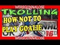 NHL 16 Online Team Play Reactions - How Not To Play Goalie Part 1 on PS4