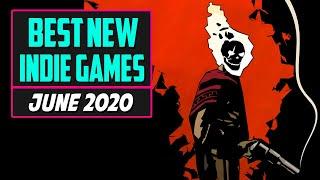 Best New Indie Games Of June 2020 - Top 10 Releases!