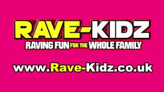 Awesome family Rave parties - www.Rave-Kidz.co.uk