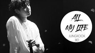 BTS Jungkook -  All of my life (Cover) [8D USE HEADPHONES] 🎧