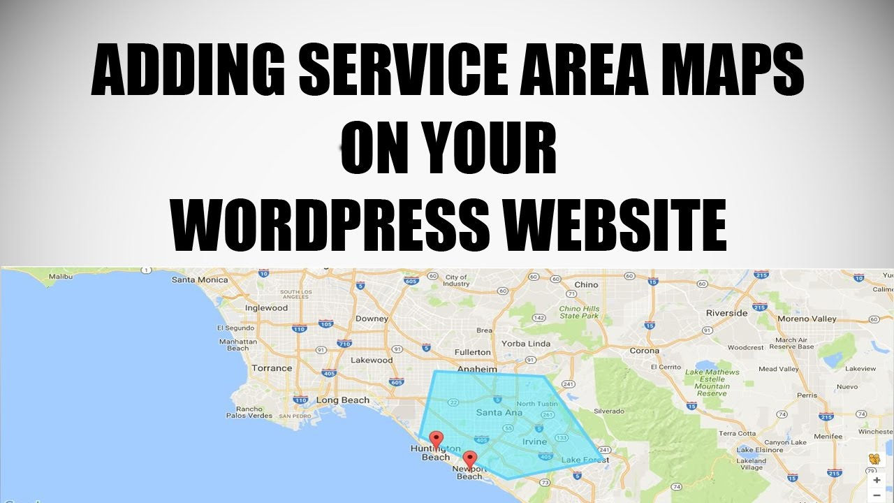Adding Service Areas and Locations on Google Maps for WordPress ...