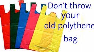 DIY | Unbelievable reuse of old Polythene/ Plastic bag at home | Best out of waste