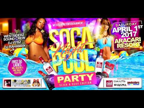 SOCA NIGHT POOL PARTY !!!