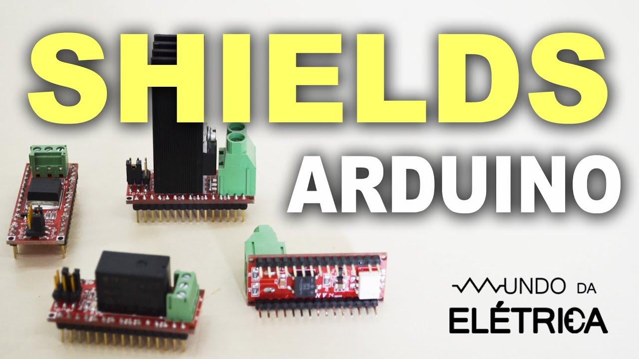 Shields de arduino o que são e como utilizar youtube