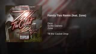 Family Ties Remix (feat. Zone)