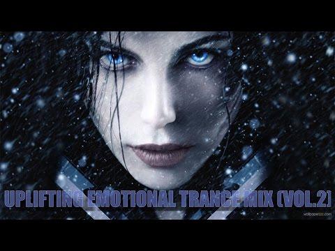 Uplifting Emotional Trance Mix (Vol.2)...