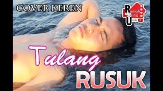 TULANG RUSUK Model GANTENG Helmy Santa Suara SEXY Rivaldhi TULANG RUSUK COVER RITA SUGIARTO