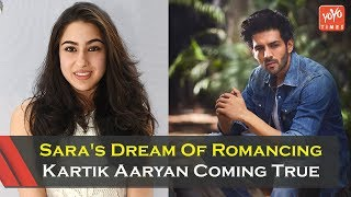 Sara Ali Khan's Dream Of Romancing Kartik Aaryan Coming True  | Karan Johar | Bollywood | YOYO Times