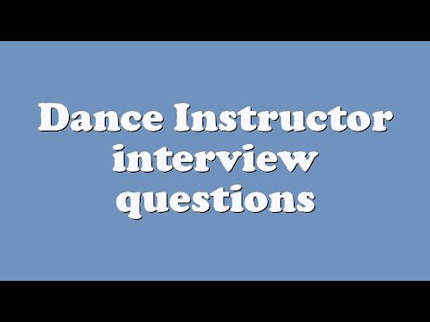 Dance Instructor interview questions