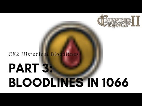 CK2 Holy Fury | Historical Bloodlines Part 3: 1066