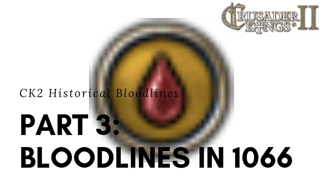 Ck2 Bloodlines