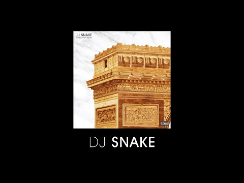 Youtube: DJ Snake – Carte Blanche (Deluxe) OUT NOW