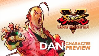 Street Fighter V - Dan Character Preview Trailer