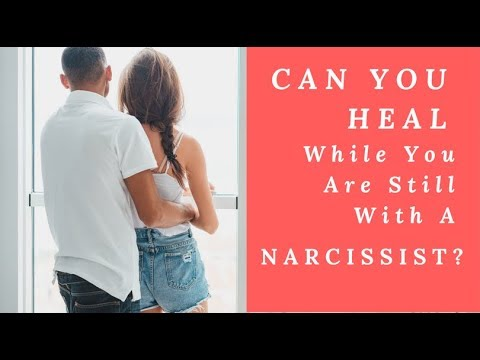 Can You Heal While You Are Still With A Narcissist?