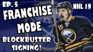 Blockbuster Free Agent Signing! Sabres Franchise EP. 5 NHL 19