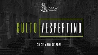 Culto Vespertino | Igreja Presbiteriana do Rio | 09.05.2021