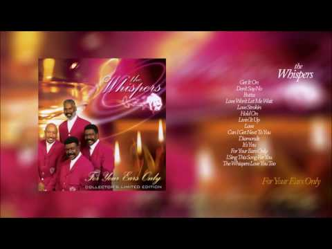 The Whispers 'For Your Ears Only' [HD] with Playlist