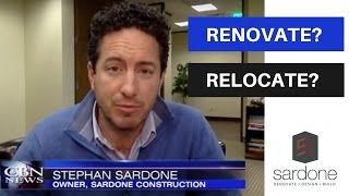 Renovate OR Relocate? | Sardone Construction