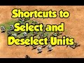 Shortcuts to Select and Deselect Units in AoE2