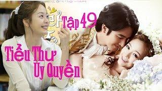 Phim Hàn Quốc Hay Nhất 2017 - Oh Ro Ra Tiểu Thư Uy Quyền - Phim Bộ Thuyết Minh Hay Nhất 2017 -Tập 49
