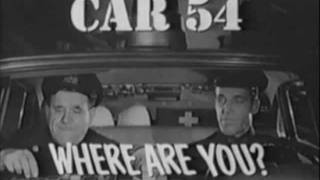 Car 54 Where are You Theme